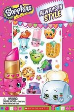 Shopkins Always in Style