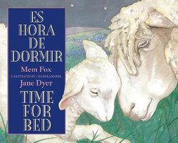 Time For Bed: Es Hora de Dormir - Bilingual Board Book