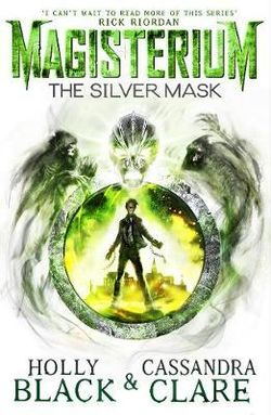 Magisterium : The Silver Mask