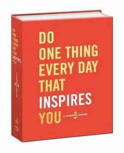 Do One Thing Every Day That Inspires You