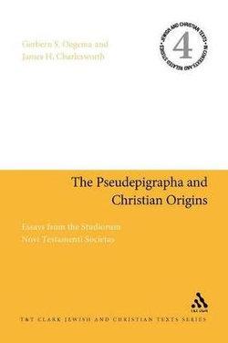 Pseudepigrapha and Christian Origins