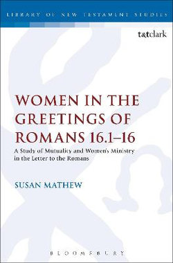 Women in the Greetings of Romans 16. 1-16
