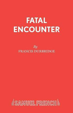 Fatal Encounter