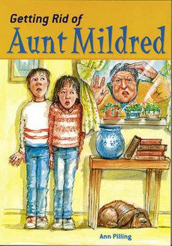 Get Rid of Aunt Mildred