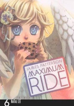 Maximum Ride Manga, Volume 6