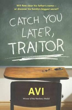 Catch You Later, Traitor