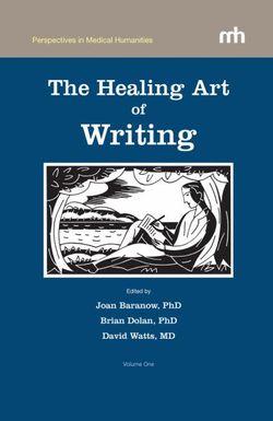 The Healing Art of Writing 2010: Volume 1