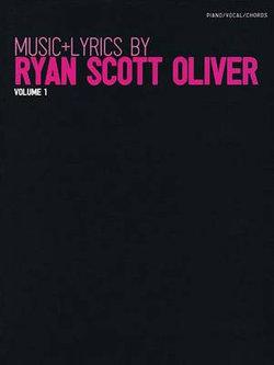Music + Lyrics by Ryan Scott Oliver - Volume 1