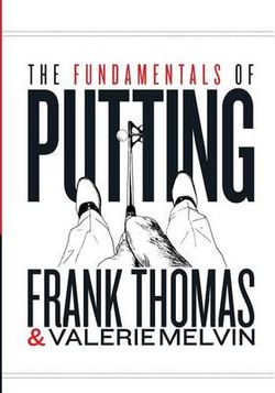 The Fundamentals of Putting