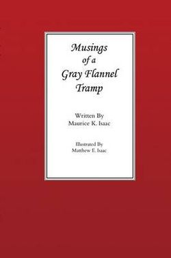 Musings of a Gray Flannel Tramp