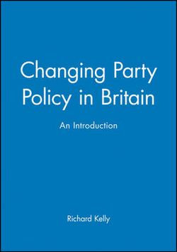 Changing Party Policy in Britain