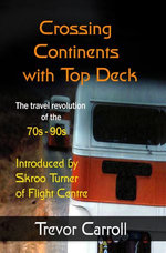 Crossing Continents with Top Deck