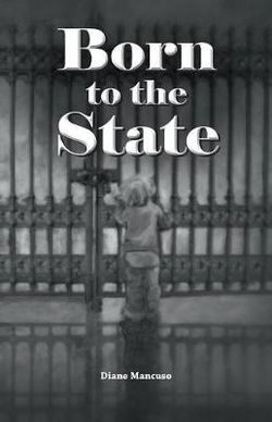Born to the State