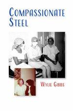 Compassionate Steel