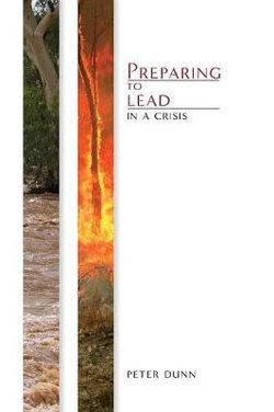 Preparing to Lead in a Crisis