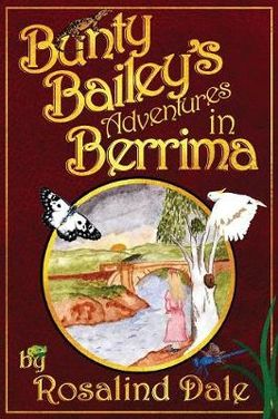 Bunty Bailey's Adventures in Berrima