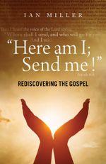 Here Am I; Send Me !