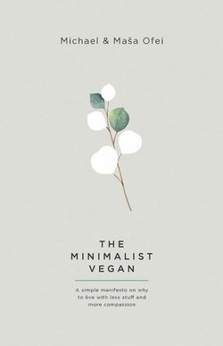 The Minimalist Vegan