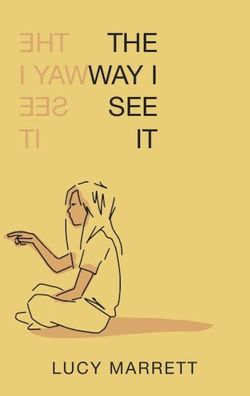 Way I See It