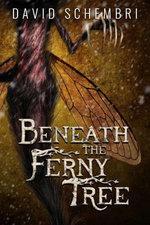 Beneath the Ferny Tree