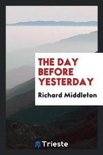 The Day Before Yesterday