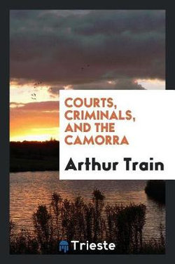 Courts, Criminals, and the Camorra