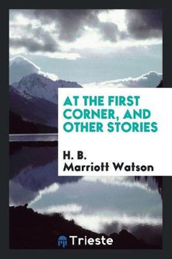 At the First Corner, and Other Stories