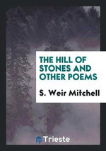 The Hill of Stones and Other Poems