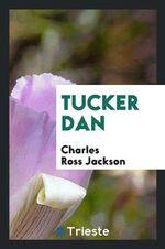 Tucker Dan