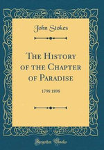 The History of the Chapter of Paradise