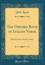 The Oxford Book of Italian Verse