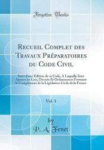 Recueil Complet Des Travaux Preparatoires Du Code Civil, Vol. 1