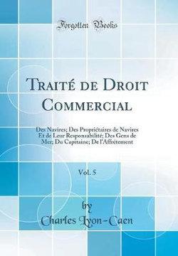 Traite de Droit Commercial, Vol. 5