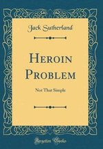 Heroin Problem