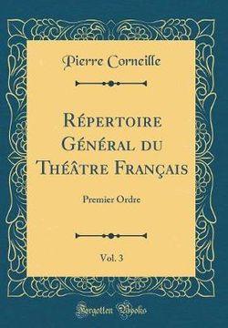Repertoire General Du Theatre Francais, Vol. 3