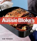 The Great Aussie Bloke's Cookbook
