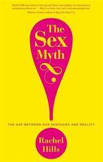 Sex Myth, The
