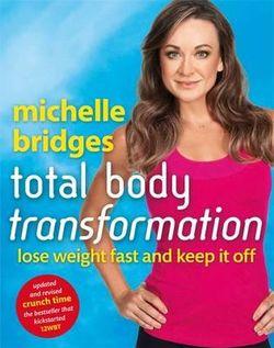 Michelle Bridges' Total Body Transformation
