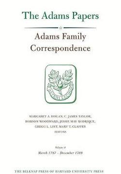 Adams Family Correspondence, Volume 8