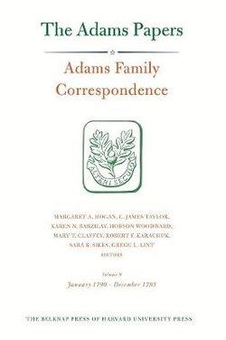 Adams Family Correspondence, Volume 9