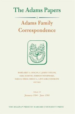 Adams Family Correspondence, Volume 10