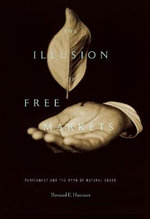 The Illusion of Free Markets