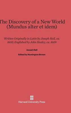 The Discovery of a New World (Mundus Alter Et Idem)