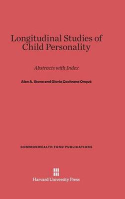 Longitudinal Studies of Child Personality
