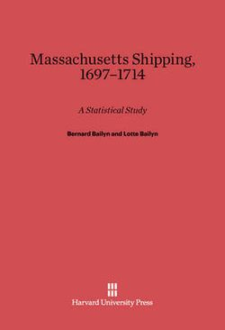 Massachusetts Shipping, 1697-1714