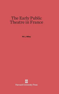 The Early Public Theatre in France