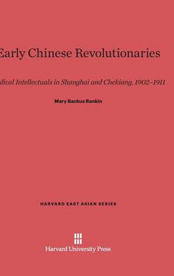 Early Chinese Revolutionaries