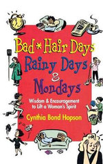 Bad Hair Days, Rainy Days and Mondays
