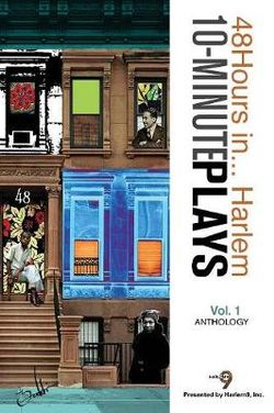 10-Minute Plays Anthology Presented by Harlem9, Inc.