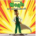 The Adventures of Noah the Nurse Practitioner